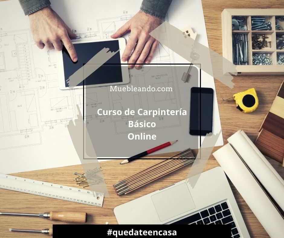 Curso de carpintería online y gratuito
