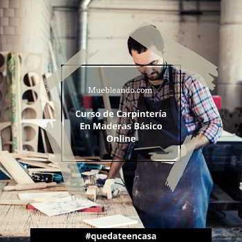 Curso de Carpintería en Maderas Online
